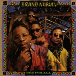 All For One (Explicit LP Version) 1990 Brand Nubian