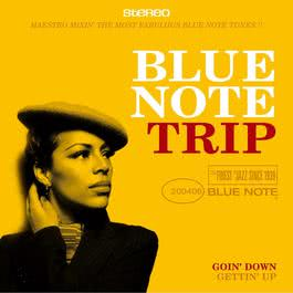Blue Note Trip 3: Goin' Down/Gettin' Up 2006 Various Artists