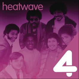 4 Hits: Heatwave 2011 Heatwave
