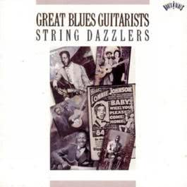 Great Blues Guitarsists: String Dazzlers 1991 Various Artists