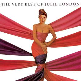 The Very Best Of Julie London 2006 Julie London