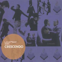 อัลบั้ม Love Mood with Crescendo
