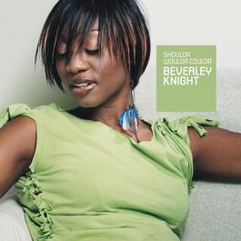 Shoulda Woulda Coulda 2010 Beverley Knight