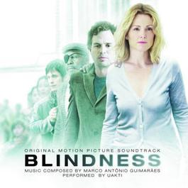 Blindness 2008 Uakti