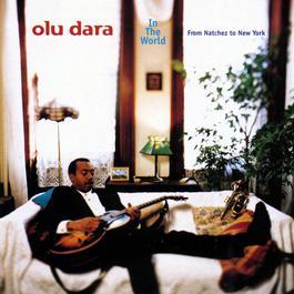 From Natchez To New York 2010 Olu Dara