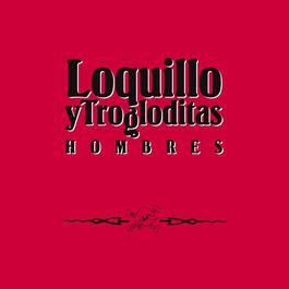 Hombres [Edición Para Coleccionistas] 2011 Loquillo Y Los Trogloditas
