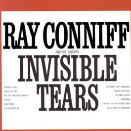 Invisible Tears 1994 Ray Conniff & The Singers