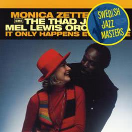 Swedish Jazz Masters: It Only Happens Every Time 2010 Monica Zetterlund