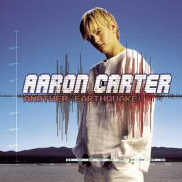 Another Earthquake 2002 Aaron Carter