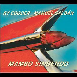 Mambo Sinuendo 2005 Ry Cooder Und Manuel Galban