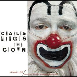 The Clown 2005 Charles Mingus