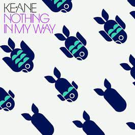 Nothing In My Way 2006 Keane