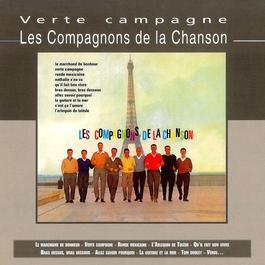 Verte Campagne 2006 Les Compagnons De La Chanson