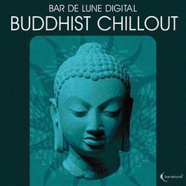 Bar De Lune Presents Buddhist Chill 2010 Various Artists