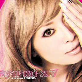 ayu-mi-x 7 -version HOUSE- 2011 濱崎步