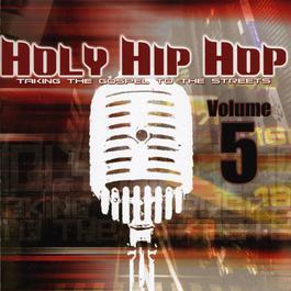 Holy Hip Hop Vol. 5 2008 Various Artists