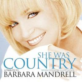 She Was Country When Country Wasn't Cool 2007 Various Artists