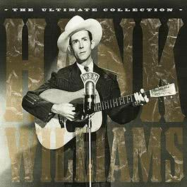 The Ultimate Collection CD1 2002 Hank Williams