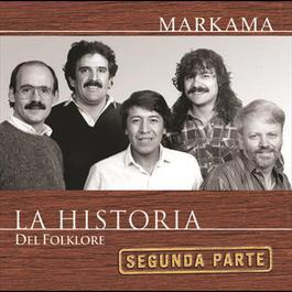 La Historia - 2da Parte 2008 Markama