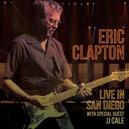 ฟังเพลงอัลบั้ม Live in San Diego (with Special Guest JJ Cale)