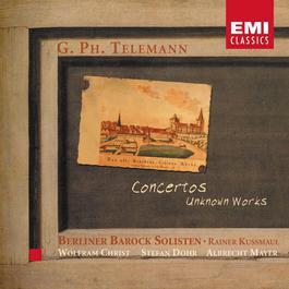 Telemann: Concertos - Unknown Works 2003 Berliner Barock Solisten