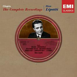 Chopin: The Complete Recordings 2005 Dinu Lipatti