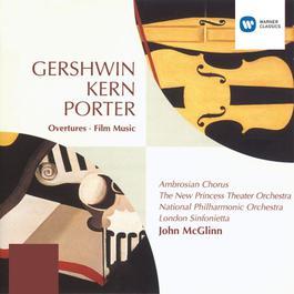 Gershwin/Porter/Kern Overtures and Film Music 1995 John McGlinn