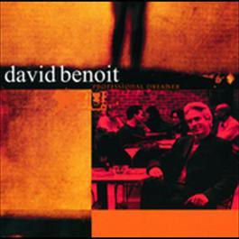 Professional Dreamer 2009 David Benoit