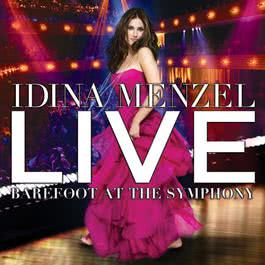 Live: Barefoot At The Symphony 2012 Idina Menzel