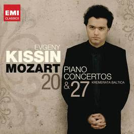 Mozart: Piano Concertos 20 & 27 2011 Evgeny Kissin