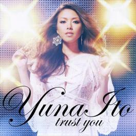 Trust You 2009 伊藤由奈