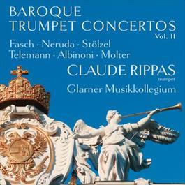Baroque Trumpet Concertos, Vol. 2 2012 Claude Rippas