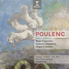 Poulenc: Concertos 2008 Richard Hickox