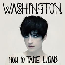 How To Tame Lions 2009 Washington