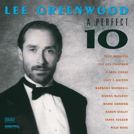 A Perfect 10 2006 Lee Greenwood