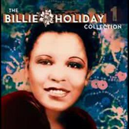 The Billie Holiday Collection Volume 1 2003 Billie Holiday