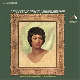 Leontyne Price - Swing Low, Sweet Chariot 2016 Leontyne Price