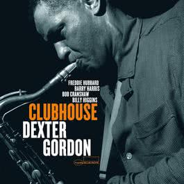Clubhouse 1979 Dexter Gordon