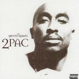 Ghetto Gospel 2005 2Pac
