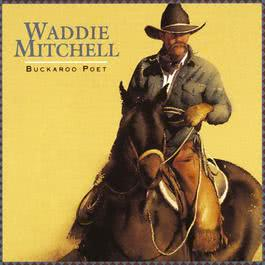 Saddle Tramp Philosopher 1993 Waddie Mitchell