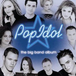 Pop Idol featuring the Big Band 2003 Pop Idol Big Band
