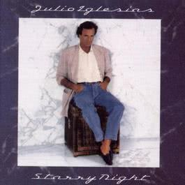 Starry Night 1990 Julio Iglesias