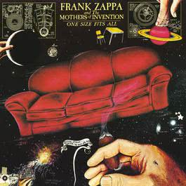 One Size Fits All 2012 Frank Zappa