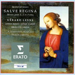 Monteverdi - Salva Regine; Motets for 1-3 voices 1990 Gerard Lesne