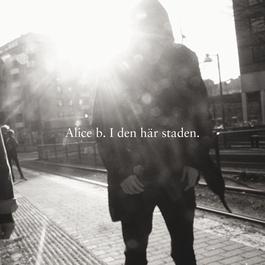 I den här staden 2011 Alice B