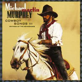 El Paso (Album Version) 1993 Michael Martin Murphey
