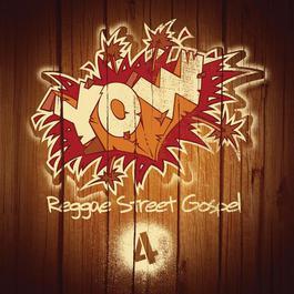 YOW Reggae Street Gospel Vol. 4 2017 Various Artists