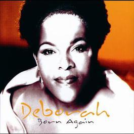 Born Again 2003 Deborah