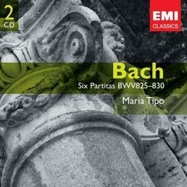 Bach: 6 Partitas, BWV 825-830 2006 Maria Tipo