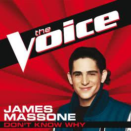 Don't Know Why 2012 James Massone